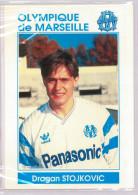 Carte Postale Olympique De Marseille - OM Saison 1990/1991 StojkovicDragan 25 Ans 73 Kg 1m75 - Calcio