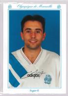 Carte Postale Olympique De Marseille - OM Saison 1993/1994 FugierPascal 24 Ans 75 Kg 1m80 - Calcio