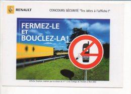 """Automobile - Renault,Concours Sécurité """"Fermez-le Et Bouclez-la !"""" Affiche,Collège De L'Archet à Nice - Voitures De Tourisme"""