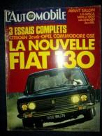 L'AUTOMOBILE #291 Aout 1970 Auto Car Wagen Sport Course Formule 1 Rallye: Essais OPEL Commodore FIAT 130 CITROEN 2 CV 6 - Auto/Moto
