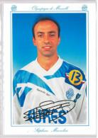 Carte Postale Olympique De Marseille - OM Saison 1994/1995 MazzoliniStéphane 27 Ans 70 Kg 1m70 - Calcio