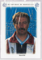 Carte Postale Olympique De Marseille - OM Saison 1995/1996 Gérard Gili (entraîneur) - Calcio