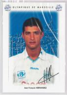 Carte Postale Olympique De Marseille - OM Saison 1995/1996 HernandezJean-François 26 Ans 84 Kg 1m90 - Calcio