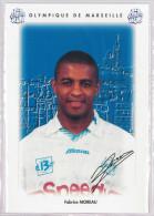 Carte Postale Olympique De Marseille - OM Saison 1995/1996 MoreauFabrice 27 Ans 72 Kg 1m79 - Calcio