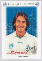 Carte Postale Olympique De Marseille - OM Saison 1995/1996 TatarianFrédéric 24 Ans 74 Kg 1m78 - Calcio