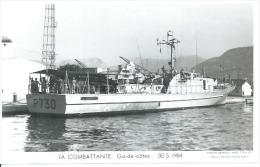"""CP PHOTO: """" LA COMBATTANTE """" -  GARDE-COTES P 730  30-5-1964   ( Animées - BATEAU DE GUERRE ) - Krieg"""