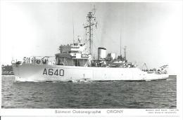 """CP PHOTO: """" ORIGNY """" -  BATIMENT OCEANOGRAPHE A 640  ( Animées - BATEAU DE GUERRE ) - Guerre"""