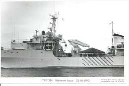 """CP PHOTO: """" TRITON """" -  BATIMENT BASE  25-10-1972  (  - BATEAU DE GUERRE ) - Krieg"""