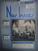 CONGO - LEOPOLDVILLE - KALINA - NOS IMAGES - Illustré Bimensuel - La Vie Au Congo - Noël 1956 - 1950 à Nos Jours