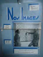 CONGO - LEOPOLDVILLE - KALINA - NOS IMAGES - Illustré Bimensuel - La Vie Au Congo - Police - 1957 - Journaux - Quotidiens