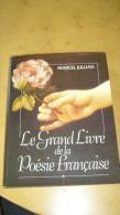 Le Grand Livre De La Poésie Française Par Marcel Jullian - Poésie