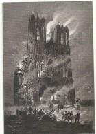 DEPT 51 - L'Incendie De La Cathédrale De REIMS - ENCH11 - - Reims