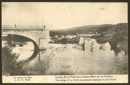 LA FERTE Sous JOUARRE Militaria Pont Détruit Par Le Génie (Cachet) (LCH) Seine & Marne (77) - La Ferte Sous Jouarre