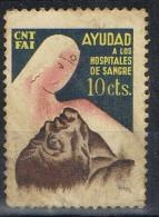 Viñeta Guerra Civil 10 Cts C.N.T. Y F.A.I.  Hospitales De Sangre º - Viñetas De La Guerra Civil