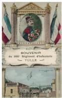 Tulle: Souvenir Du 100 Ième Régiment D'Infanterie, Belle Fantaisie Avec Vue De La Caserne - Tulle