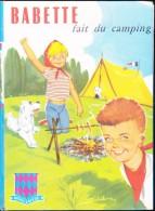 Babette Fait Du Camping - Collection Rouge Et Bleue - ( 1973 ) - Livres, BD, Revues