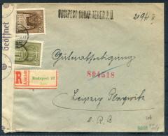 1941 Hungary Registered Budapest Censor Zensur Cover - Leipzig Germany