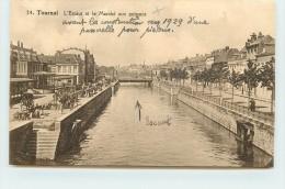 TOURNAI -L'Escaut Et Le Marché Aux Poissons. - Tournai
