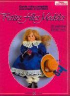 « Garde-robe Complète Pour Poupées En Porcelaine - Petites Filles Modèles - 20 Patrons Grandeur Réelle » - Loisirs Créatifs
