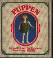 « Puppen» KUHN, G. E. & WITZIG, H. - Ed. Rentsch, Zurich 1984 - Loisirs Créatifs