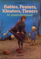 """« Babies, Peuters, Kleuters, Tieners In Poppenformaat"""" AKKERMAN, L. - Ed. Chantecleer 1986 - Loisirs Créatifs"""