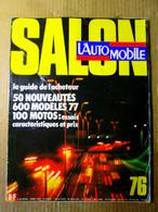 L'AUTOMOBILE #364 Oct. 1976 Auto Car Wagen: Sp. SALON Essais Moto HONDA KAWASAKI SUZUKI HARLEY-DAVIDSON ZUNDAPP KTM ! - Auto/Motor