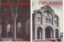 L'art Roman Et L'art Gothique Flammarion 1967 Coll.la Grammaire Des Styles - Kunst