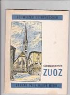 ZUOZ ... Grisons ...1965 - Livres, BD, Revues