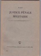 Armée Suisse - Justice Pénale Militaire - Livres