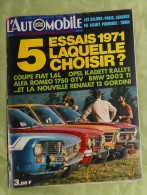 L´Automobile Sport Mécanique. N° 294. Novembre 1971. Coupé Fiat. Opel Kadett. Alfa Romeo. BMW. Renault 12 Gordini. - Sport