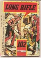 LONG RIFLE N° 102 - JUILLET 1986 - Mon Journal - TRES BON ETAT - Mon Journal