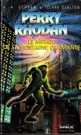 Perry Rhodan 67 -  Le Mirage De La Montagne Chantante  - K.H. Scheer & Clark Darlton - Fleuve Noir