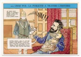 """Illustrateur  David Prudomme-CROQ´PUB--Humour --Pub à Travers L´Histoire """"Henri IV Et Sully"""",cpm N° 010 éd Sévigny - Contemporanea (a Partire Dal 1950)"""