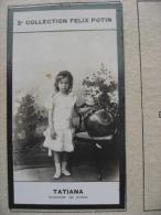 Duchesse Tatiana Fille Du  Tsar De Russie Née à Perterhof  - Photo - 2ème Collection Felix Potin - Célébrités