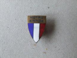 INSIGNE DE BOUTONNIERE NOTRE EMPIRE - Army