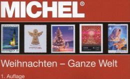 Neue Auflage MICHEL Motiv Weihnachten 2015 New 60€ Topics Stamps Catalogue Christmas Of The World ISBN 978-3-95402-106-2 - History