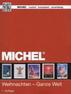 MICHEL 1. Auflage Motiv Weihnachten 2015 New ** 60€ Topic Stamps Catalogue Christmas Of The World ISBN 978-3-95402-106-2 - Alemán