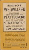 Map Of The Hague - The Netherlands - From 1930 - Haagsche Wegwijzer - Plattegrond - Stratengids - Geographische Kaarten