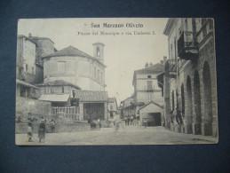 Italy: SAN MARZANO OLIVETO Piazza Del Municipio E Via Umberto I. - Posted 1907, Stamps 1,2 Cent 5 Centesimi - Asti