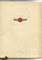 CATALOGUE Des Avions FARMAN De 1932  ( Modèles 360 + 356 + 355 + 400 + 390 + 202 + 190 ) Avec TARIFS ( Photos MICHAUD ) - Manuels