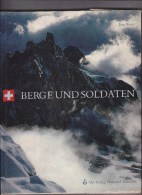 Armée Suisse - Berge Und Soldaten - 1963 - Livres
