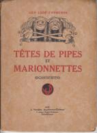 TETES DE PIPES ET MARIONNETTES  SONNETS LILY LODE ZWERCHER - Livres, BD, Revues