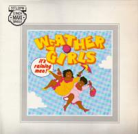"* 12"" Maxi *  WEATHER GIRLS - IT'S RAINING MEN (Holland 1982 EX-!!!) - 45 Toeren - Maxi-Single"