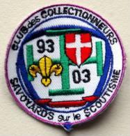Ecusson, Badge, Insigne Club Des Collectionneurs Sur Le Scoutisme - Scoutisme