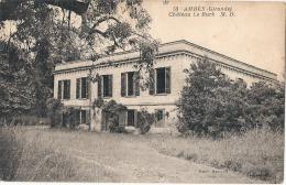 AMBES  Chateau Le BURK Timbrée TTB - France