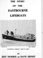 Book - The Story Of The Eastbourne Lifeboats By Jeff Morris & Dave Hendry. 1981 - Books, Magazines, Comics