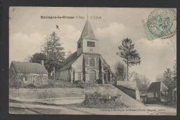 DD / 60 OISE / BOULOGNE-LA-GRASSE / L'EGLISE / CIRCULÉE EN 1906 - Francia