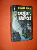 JEAN RAY ..  Le Carrousel Des Maléfices   . Marabout Geant 197       /ct20 - Fantastique