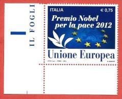 ITALIA REPUBBLICA NUOVO MNH ANGOLO - 2012 - Premio Nobel Per La Pace 2012 All´Unione Europea - € 0,75 - S. 3374 - 6. 1946-.. Repubblica