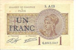 FRANCE   --   Billet De UN FRANC      Echangeable Contre Des Billets De La Banque De France - Chambre De Commerce